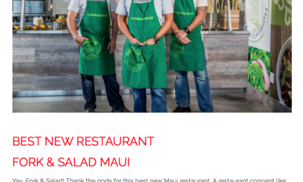 "Fork & Salad Named ""Best New Restaurant"" on Maui!"