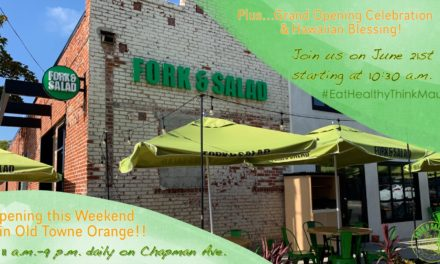 Fork & Salad Opens in Orange!!